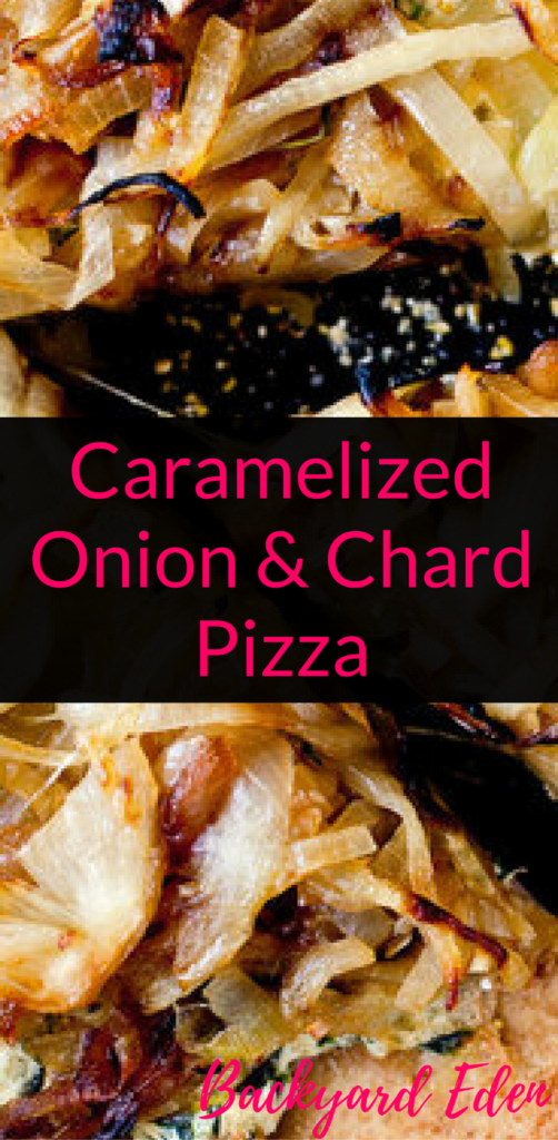 Caramelized Onion Chard Pizza Recipe, pizza recipe, vegetarian pizza recipe, Backyard Eden, www.backyard-eden.com, www.backyard-eden.com/caramelized-onion-chard-pizza-recipe