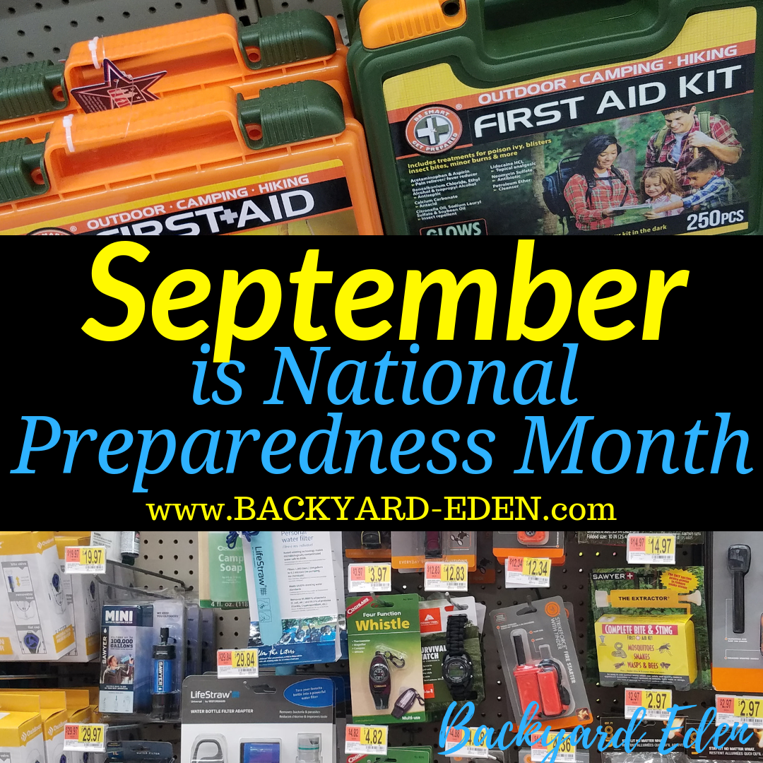 september is national preparedness month, Backyard Eden, www.backyard-eden.com