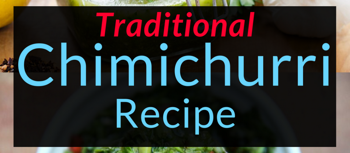 Traditional Chimichurri Sauce Recipe. Recipes, Chimichurri,, Backyard Eden, www.backyard-eden.com, www.backyard-eden.com/Traditional-Chimichurri-Recipe